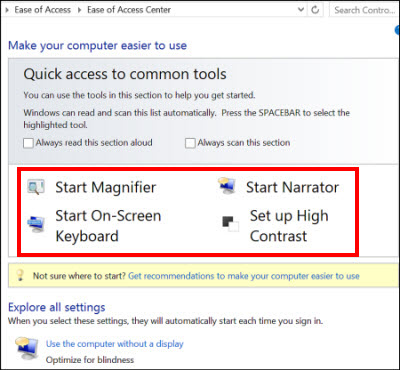 Windows Ease of Access center dialog box, where you can choose assistive technologies