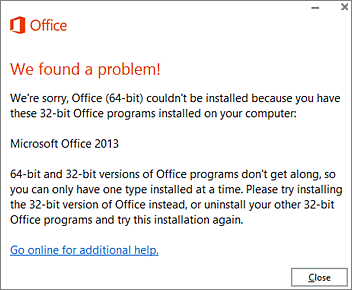 Can't install 32-bit Office over 64-bit Office error message