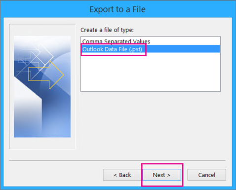 Choose Outlook Data File (.pst) and then choose Next