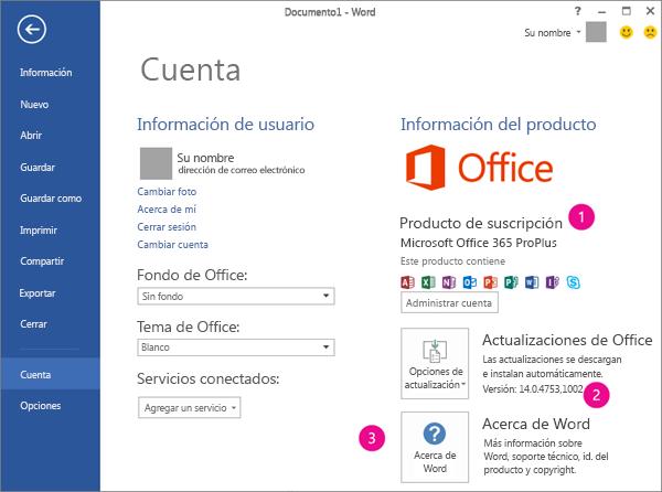 Archivo > Cuenta en una suscripción a Office 365