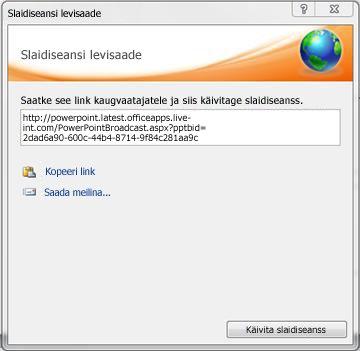 Dialoogiboks Slaidiseansi levisaade slaidiseansi URL-iga.