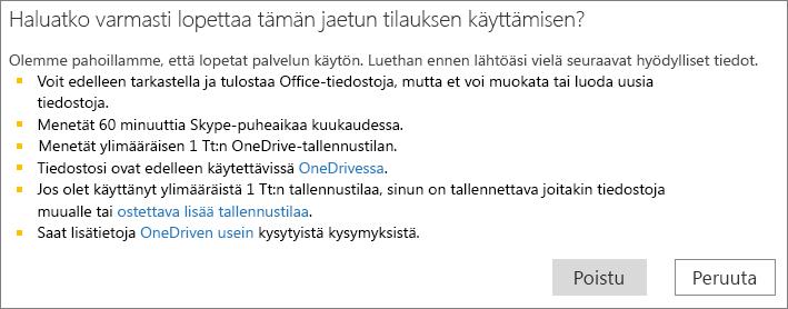 Näyttökuva vahvistusvalintaikkunasta, kun jaetun Office 365 Home -tilauksen käyttö lopetetaan.