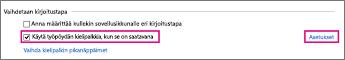 Office 2016 Windows 8, kirjoitustavan vaihtaminen