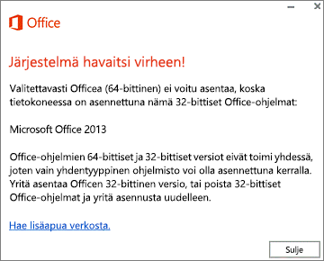 Officen 32- ja 64-bittisiä versioita ei voi asentaa -virhesanoma