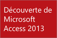 Découverte d'Access2013