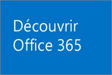 Découvrir Office365
