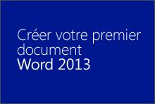 Créer votre premier document Word2013