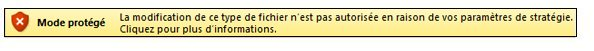 Mode protégé du blocage des fichiers, l'utilisateur ne peut pas modifier le fichier