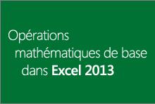Opérations mathématiques de base dans Excel2013