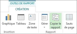 Bouton Copier le rapport de l'onglet Création sous Outils de rapport