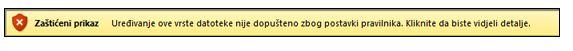 Zaštićeni prikaz zbog blokiranja datoteke; korisnik ne može uređivati datoteku