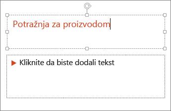 Prikaz dodavanja teksta u tekstno polje u programu PowerPoint