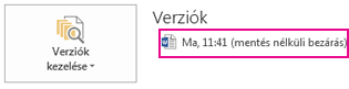 Korábban mentett dokumentum helyreállítása a Word 2013-ban