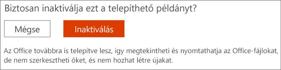 Erősítse meg az Office-telepítés inaktiválására irányuló kérését