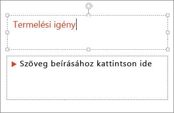 Szöveg hozzáadása egy szövegmezőhöz a PowerPointban