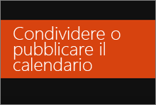 Condividere o pubblicare il calendario di Office 365