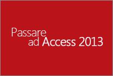 Passare a Access 2013