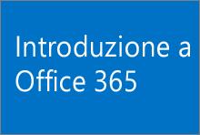 Introduzione a Office 365