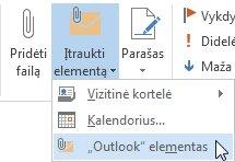 """Juostelės komanda """"Pridėti """"Outlook"""" elementą"""""""