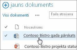 Noklikšķiniet uz dokumenta, lai to atvērtu