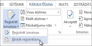 Izmaiņu reģistrēšanas aizslēgšanas komanda izvēlnē Reģistrēt izmaiņas