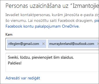 Lai nosūtītu saiti pa e-pastu, ierakstiet e-pasta adreses un ziņojumu