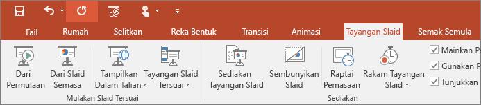 Menunjukkan tab Tayangan Slaid pada reben dalam PowerPoint