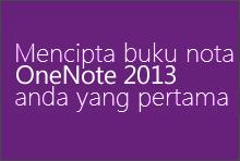Mencipta buku nota OneNote 2013 anda yang pertama