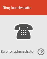 Ring kundestøtte (bare for administratorer)