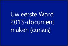 Uw eerste Word 2013-document maken