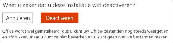 Bevestig uw aanvraag voor het deactiveren van een Office-installatie