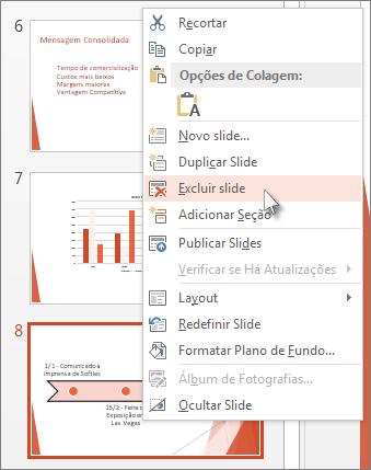 Clique com o botão direito em uma miniatura de slide no PowerPoint e, em seguida, em Excluir Slide.
