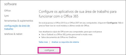 Configurar seus aplicativos da área de trabalho para trabalhar com o Office 365