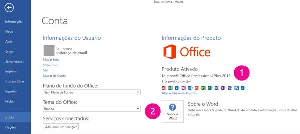 Arquivo > Conta no Word 2013