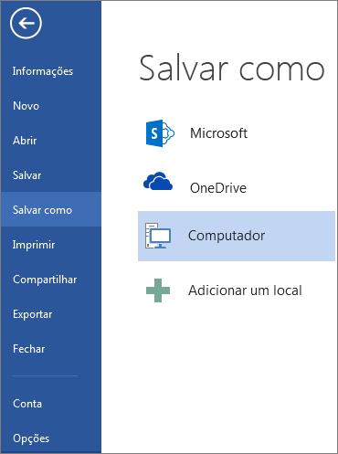 A janela Salvar como, mostrando a lista de locais nos quais você pode salvar um documento