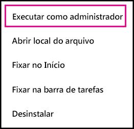 Mostra o comando Executar como administração quando você clica com o botão direito do mouse em um ícone do Office