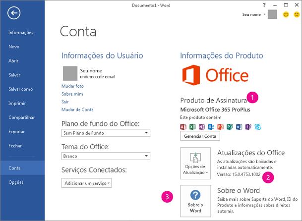 Arquivo > Conta em uma assinatura do Office 365