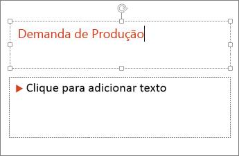 Mostra a opção Adicionar Texto em um campo de texto no PowerPoint