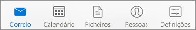 Seleccione um ícone para ver o seu correio, calendário, pessoas (contactos), ficheiros ou definições