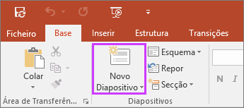 Mostra o botão Novo Diapositivo no separador Base do friso no PowerPoint