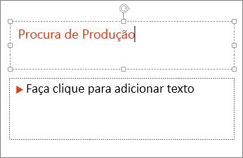 Mostra a adição de texto a um campo de texto no PowerPoint