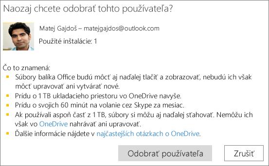 Snímka obrazovky spotvrdzovacím dialógovým oknom, ktoré sa zobrazí, keď odstránite používateľa zpredplatného služieb Office 365 Home.