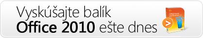Vyskúšajte balík Office 2010 ešte dnes!