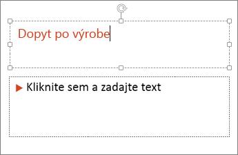 Pridávanie textu do textového poľa v PowerPointe