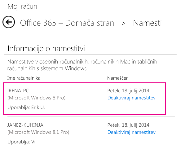 Posnetek zaslona strani namestitve z označenim imenom računalnika in imenom osebe, ki je namestila Office.