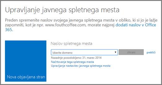 Pogovorno okno »Upravljaj javno spletno mesto« s prikazano možnostjo izbiranja domene.