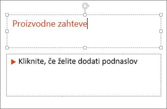 Pokaže dodajanje besedila v besedilno polje v PowerPointu