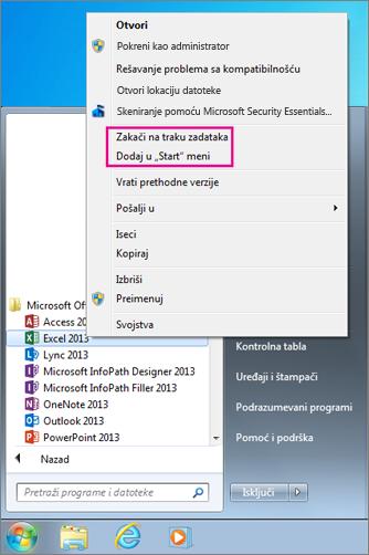 Zakačite Office aplikaciju za Start meni ili traku sa zadacima u operativnom sistemu Windows 7