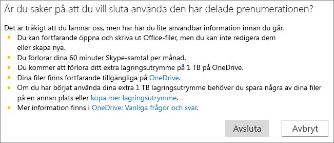 Skärmbild av dialogrutan för bekräftelse när du slutar använda en delad Office 365 Home-prenumeration.
