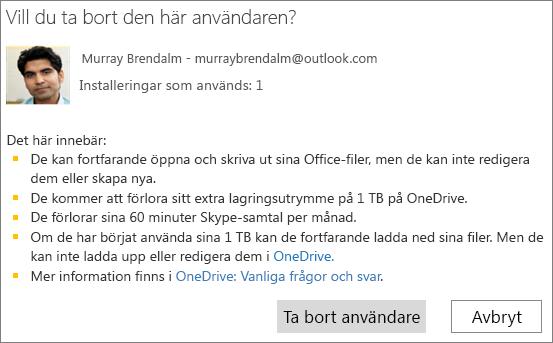 Skärmbild av dialogrutan för bekräftelse när du tar bort en användare från en Office 365 Home-prenumeration.